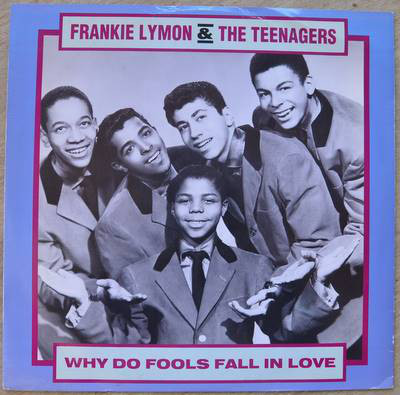 Frankie Lymon & The Teenagers Why Do Fools Fall In Love Vinyl