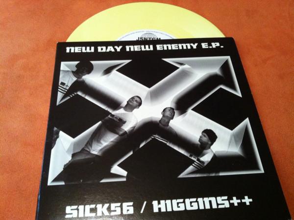 SICK56 / Higgins++ New Day New Enemy E.P.