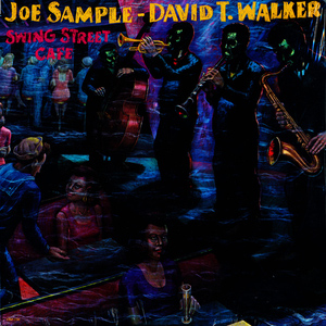 Sample Joe & David T Walker Swing Street Cafe