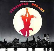 Ruben Blades Crossover Dreams (Original Motion Picture Sound Track)