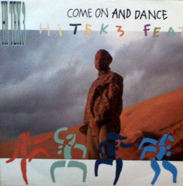 Hi Tek 3 Come On And Dance Vinyl