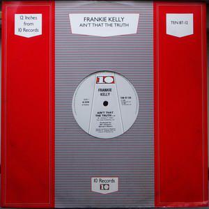 Kelly Frankie Ain't That The Truth Vinyl