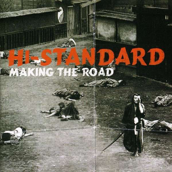 Hi-Standard Making The Road