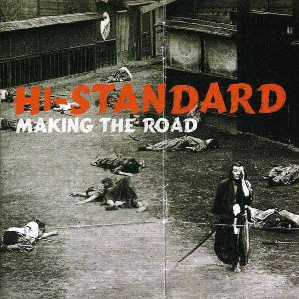 Hi-Standard Making The Road CD
