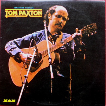 Paxton, Tom Something In My Life Vinyl