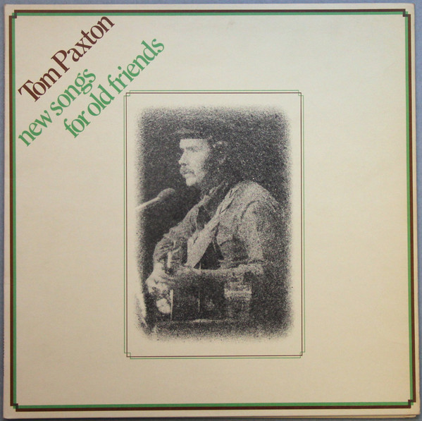 Paxton, Tom New Songs For Old Friends Vinyl