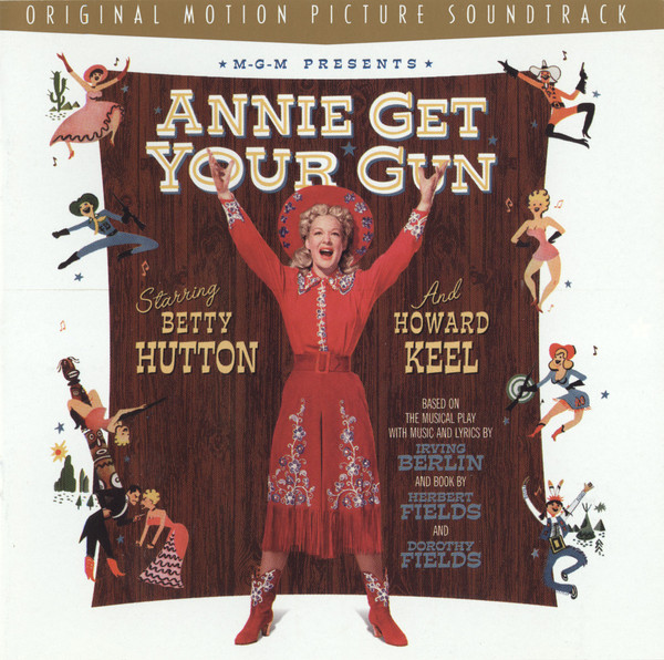 Betty Hutton, Howard Keel Annie Get Your Gun CD