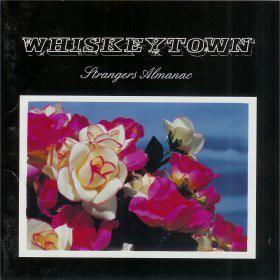 Whiskeytown Strangers Almanac