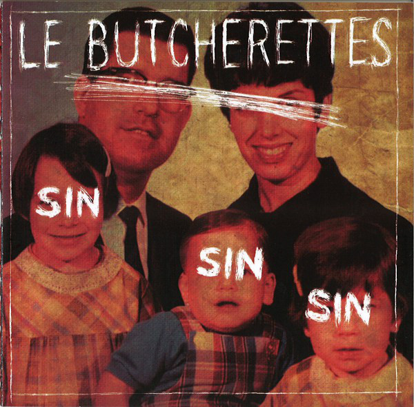 Le Butcherettes Sin Sin Sin