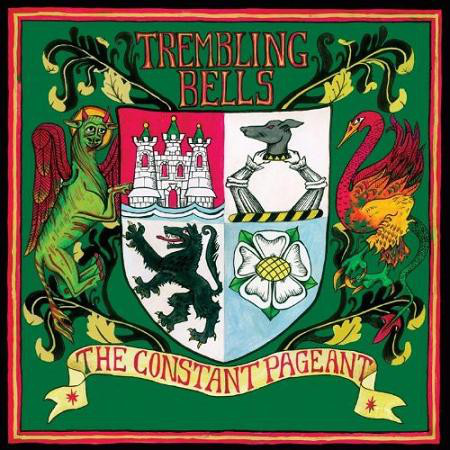 Trembling Bells The Constant Pageant