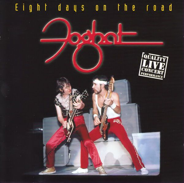 Foghat Eight Days On The Road - Live CD
