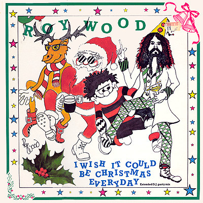Wizzard I Wish it Could be Christmas Everyday