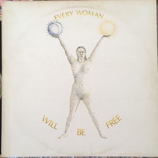 Chambers, Jo Every Woman Will Be Free