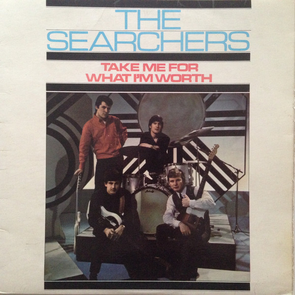 The Searchers Take Me For What i'm Worth Vinyl