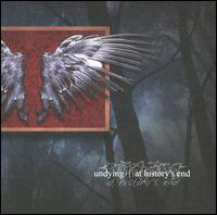 Undying At History's End CD