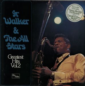 Walker, Jr & The All Stars Greatest Hits Vol.2