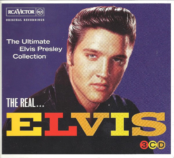 Elvis The Real... Elvis (The Ultimate Elvis Presley Collection)
