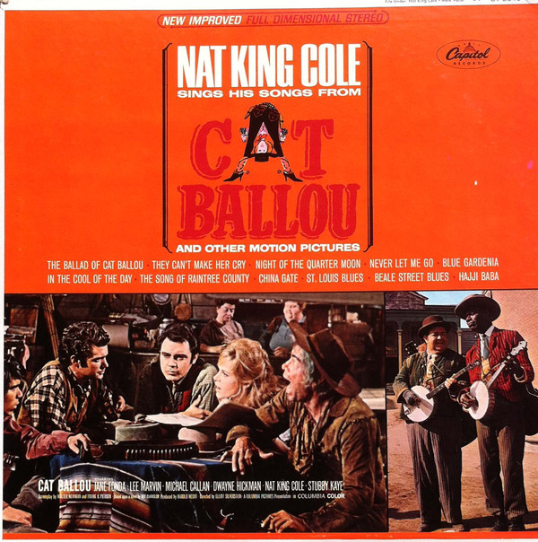 Nat King Cole Nat King Cole Sings His Songs From Cat Ballou And Other Motion Pictures