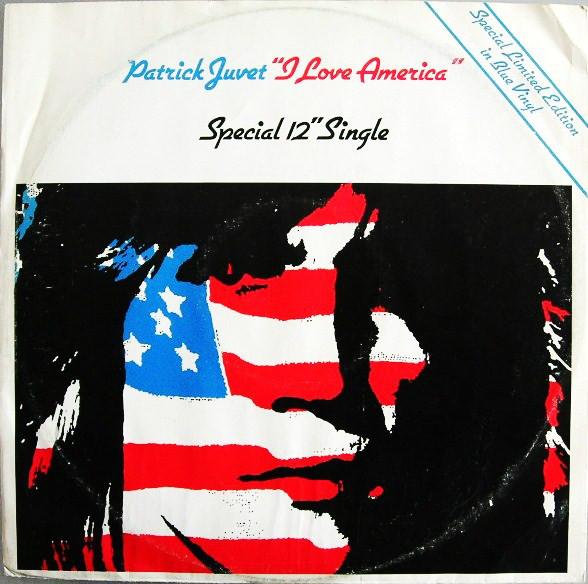 Juvet, Patrick I Love America Vinyl