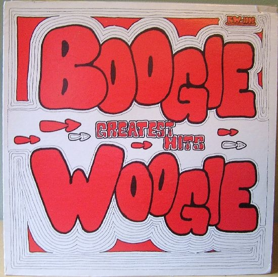 Various Artists Boogie Woogie Greatest Hits