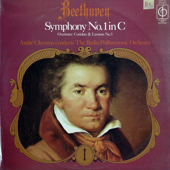 Beethoven - Andre Cluytens Symphony No. 1 in C / Overtures: Coriolan & Leonora No. 3 Vinyl