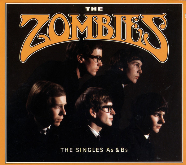 Zombies (The) The Singles: As & Bs