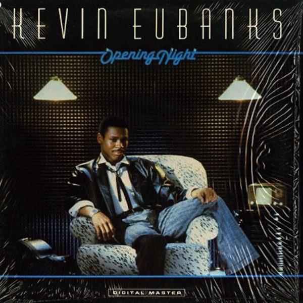 Eubanks, Kevin Opening Night
