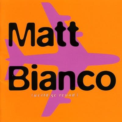 Matt Bianco World Go Round