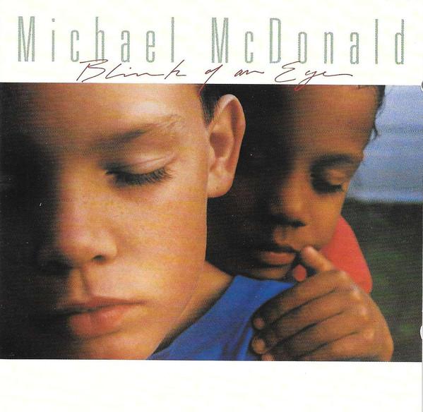 McDonald, Michael Blink Of An Eye
