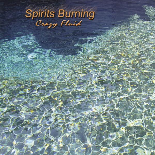Spirits Burning Crazy Fluid