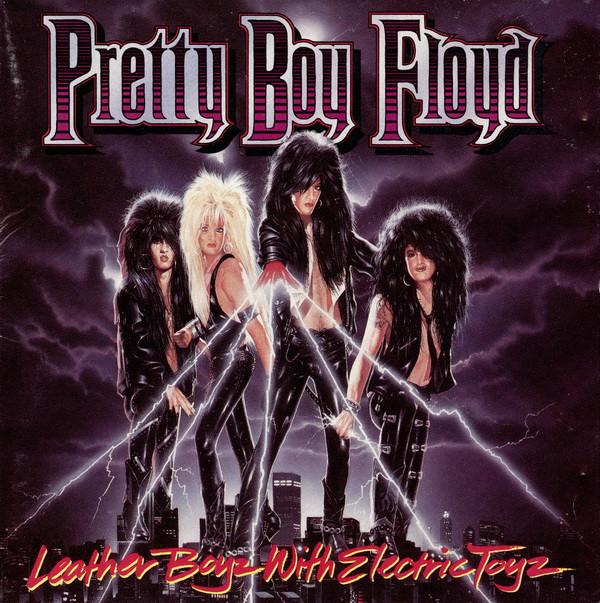 Pretty Boy Floyd Leather Boyz With Electric Toyz Vinyl