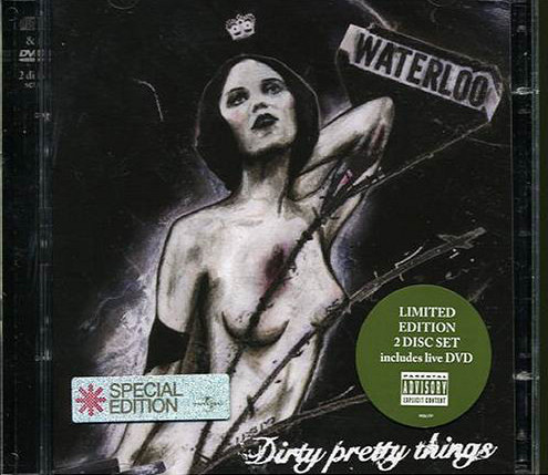 Dirty Pretty Things Waterloo CD