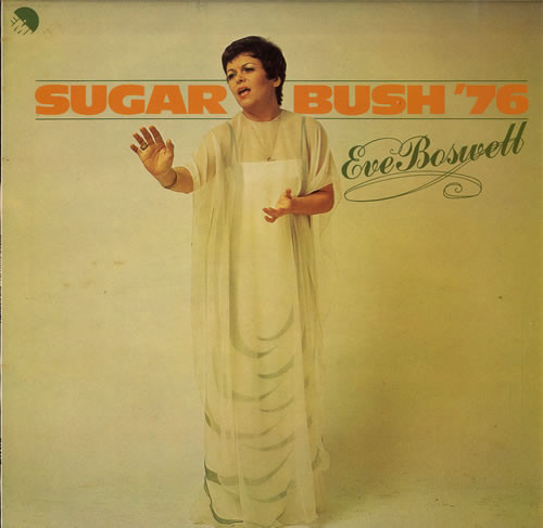 Boswell, Eve Sugar Bush '76 Vinyl
