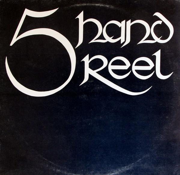 Five Hand Reel Five Hand Reel Vinyl