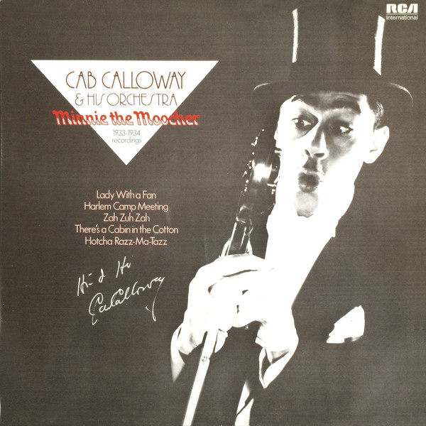 Cab Calloway & His Orchestra Minnie The Moocher 1933-1934 Recordings
