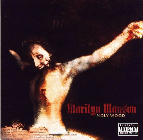 Marilyn Manson Holy Wood (In The Shadow Of The Valley Of Death)