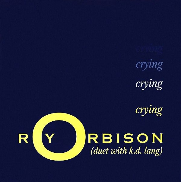 Orbison, Roy & K.D. Lang Crying