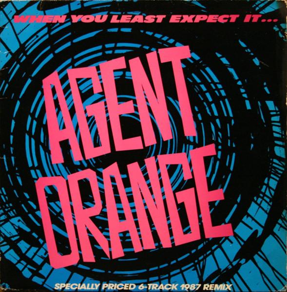 Agent Orange When You Least Expect It... Vinyl