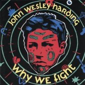 Harding, John Wesley Why We Fight CD