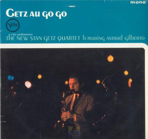 Getz, Stan Getz Au Go Go