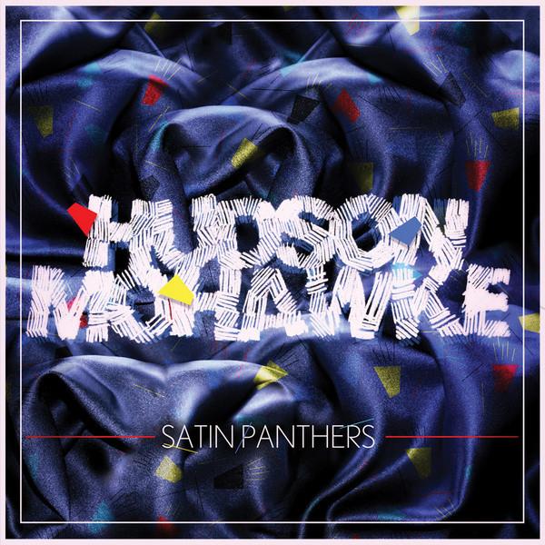 Hudson Mohawke Satin Panthers