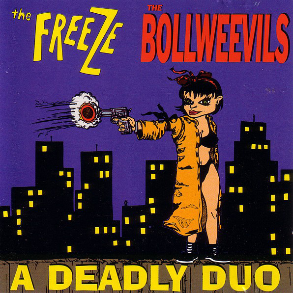 Freeze (The) / Bollweevils (The) A Deadly Duo CD