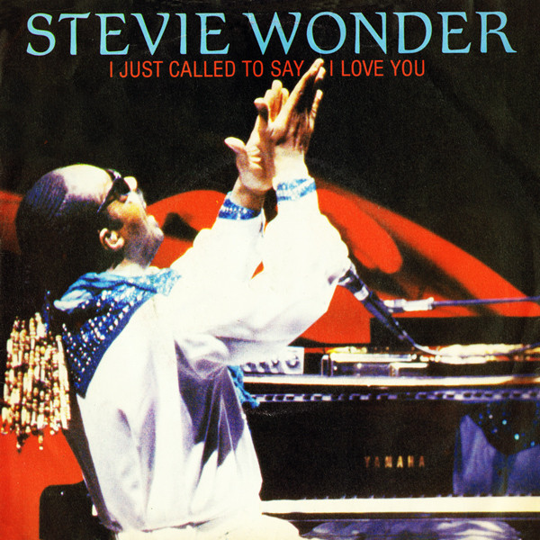 Wonder, Stevie I Just Called To Say I Love You