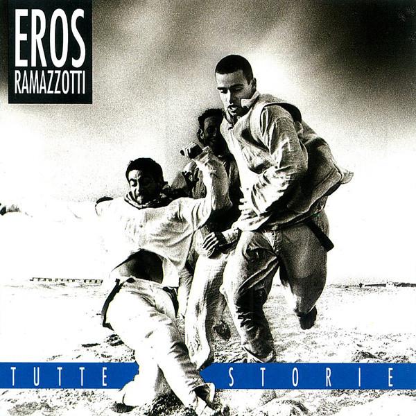 Rammazotti, Eros Tutte Storie