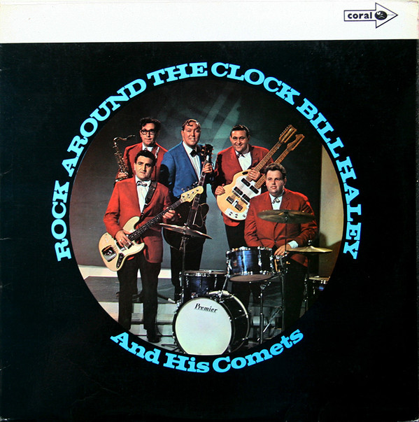 Bill Haley And His Comets Rock Around The Clock Vinyl