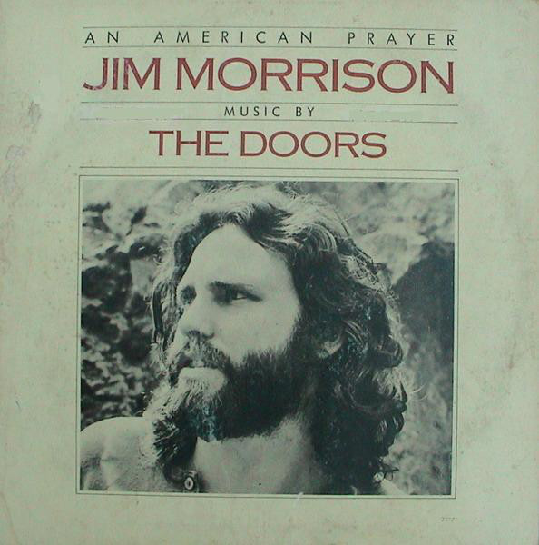 Jim Morrison Music By The Doors An American Prayer