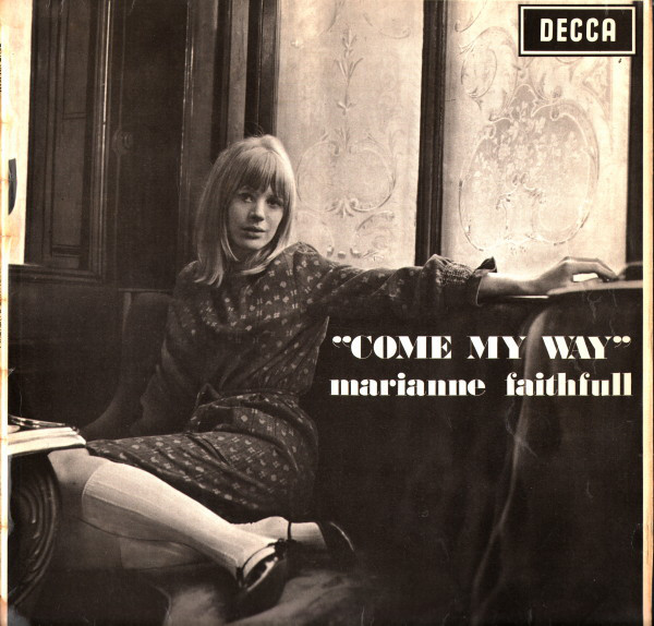 Faithfull, Marianne Come My Way