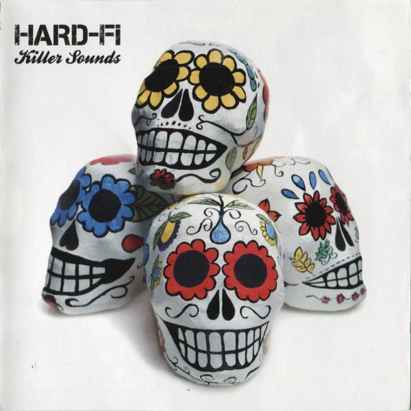 Hard-Fi Killer Sounds