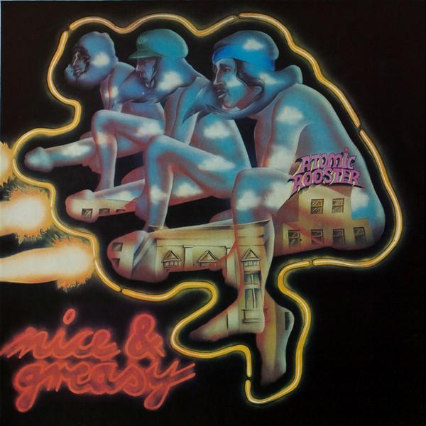 Atomic Rooster Nice & Greasy Vinyl