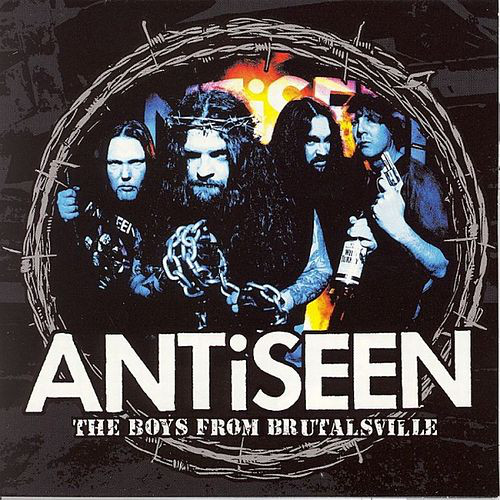 Antiseen The Boys From Brutalsville CD